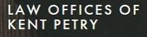Law Offices of Kent Petry