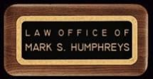 Law Office of Mark S. Humphreys