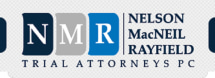 Nelson MacNeil Rayfield Trial Attorneys PC
