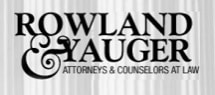 Rowland & Yauger, Attorneys & Counselors at Law