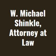 W. Michael Shinkle, Attorney at Law