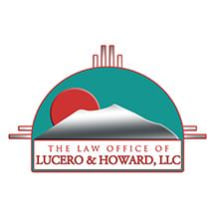 The Law Office of Lucero & Howard, LLC
