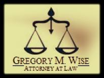 The Law Office of Gregory M. Wise, P.A.
