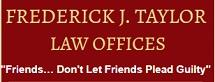 Frederick J. Taylor Law Offices