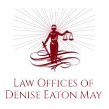 Law Offices of Denise Eaton May